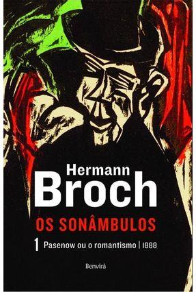 Pasenow Ou o Romantismo - Trilogia Os Sonâmbulos - Vol. 1 - Broch,Hermann   Hoshan.org