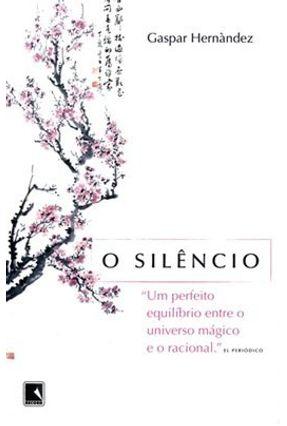 O Silêncio - Hernandes,Gaspar | Tagrny.org