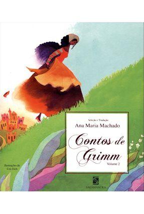 Contos de Grimm - Vol. 2 - Grimm,Jacob Grimm,Wilhelm | Hoshan.org