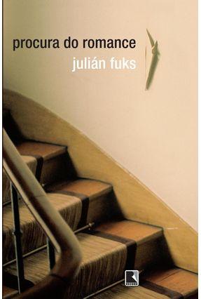 A Procura do Romance - Fuks,Julián pdf epub