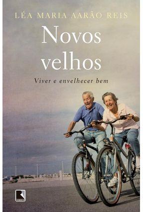 Os Novos Velhos - Maria,Léa pdf epub