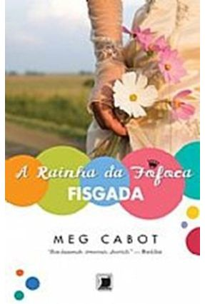 Rainha da Fofoca - Fisgada - Cabot,Meg | Tagrny.org