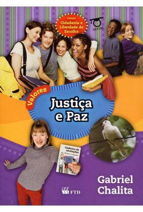 Justiça e Paz - Col. Cidadania e Liberdade de Escolha - Chalita,Gabriel pdf epub