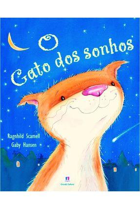 O Gato Dos Sonhos - Scamell,Ragnhild Hansen,Gaby | Hoshan.org