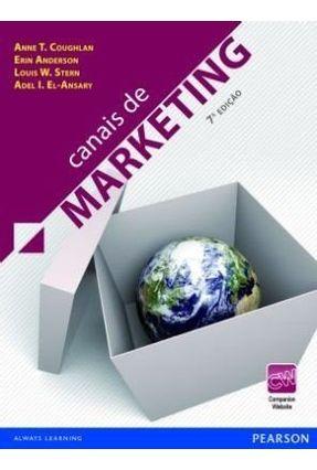 Canais de Marketing - 7ª Ed. 2012 - Coughlan,Anne T. | Hoshan.org