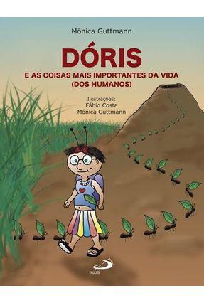 Dóris e As Coisas Mais Importantes da Vida (dos Humanos) - Guttmann,Mônica pdf epub