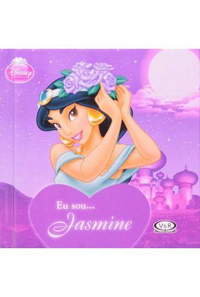 Eu Sou ... Jasmine - Col. Disney Princesa - VERGARA & RIBA EDITORAS | Nisrs.org