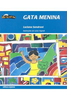 Gata Menina - Col. Dó - Ré - Mi - Fá - Sandroni,Luciana | Nisrs.org