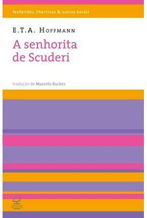 A Senhorita de Scuderi - E.t.a Hoffmann pdf epub