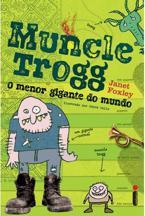 Muncle Trogg - o Menor Gigante do Mundo - Série Muncle Trogg - Foxley,Janet pdf epub