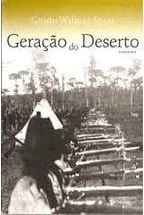 Edição antiga - Geração do Deserto - Guido Wilmar Sassi   Hoshan.org