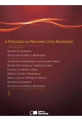 A Evolução do Processo Civil Brasileiro - Vol. 1 - 2ª Ed. 2012 - Giannico,Maurício Monteiro,Vítor José de Melo | Nisrs.org