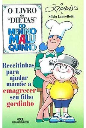 Livro de Dietas do Menino Maluquinho - Série Menino Maluquinho e Voce - Editora Melhoramentos | Hoshan.org