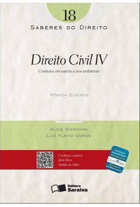 Direito Civil IV - Col. Saberes do Direito - Vol. 18 - Queiroz Reis,Mônica Cristina   Hoshan.org