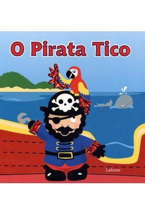 O Pirata Tico - Editora,Lafonte pdf epub