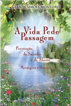 A Vida Pede Passagem - Simões,Gerson   Hoshan.org