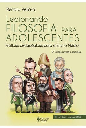 Lecionando Filosofia Para Adolescentes - Veloso,Renato   Hoshan.org