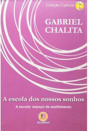 A Escola Dos Nossos Sonhos - Chalita,Gabriel pdf epub