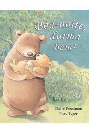 Boa-noite, Durma Bem - Freedman,Claire   Nisrs.org