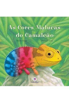 As Cores Malucas do Camaleão - Grant,Nicola pdf epub