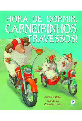 Hora de Dormir, Carneirinhos Travessos! - Ritchie,Alison Cornelia Haas   Nisrs.org