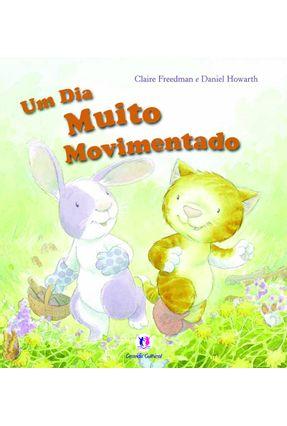 Um Dia Muito Movimentado - Freedman,Claire   Nisrs.org