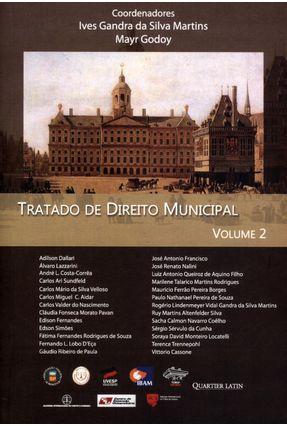 Tratado de Direito Municipal - Vol. 2 - Martins,Ives Gandra da Silva Godoy,Marly pdf epub
