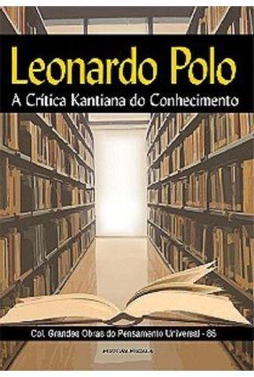 A Critica Kantiana do Conhecimento - Polo,Leonardo pdf epub