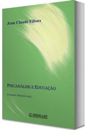 Psicanálise e Educação - FILLOUX ,JEAN CLAUDE | Hoshan.org