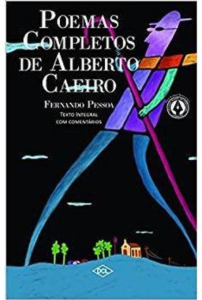 Poemas Completos de Alberto Caeiro - Pessoa,Fernando   Hoshan.org