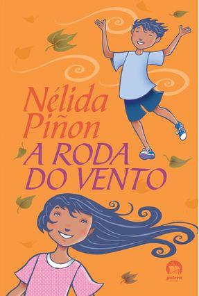 A Roda do Vento - Piñon,Nélida | Hoshan.org