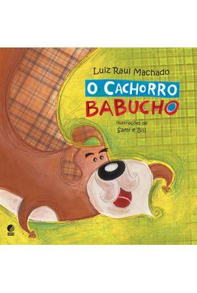 O Cachorro Babucho - Machado,Luiz Raul   Tagrny.org