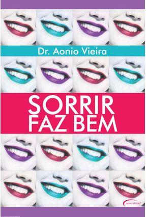 Sorrir Faz Bem - Vieira,Aonio | Tagrny.org