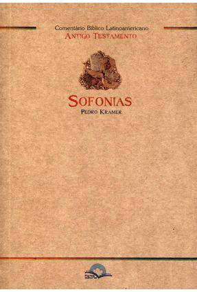 Comentário Bíblico Latinoamericano - Sofonias - Kramer,Pedro | Tagrny.org