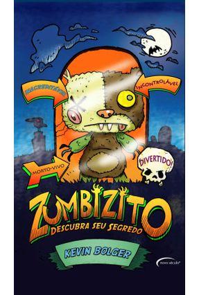 Zumbizito - Descubra Seu Segredo - Bolger,Kevin pdf epub
