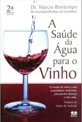 A Saúde da Água para o Vinho - Bontempo,Marcio | Hoshan.org