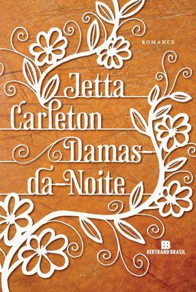 Damas-da-noite - Carleton,Jetta pdf epub