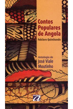Contos Populares de Angola - Folclore Quimbundo - 3ª Ed. 2012 - Moutinho,Jose Viale | Hoshan.org