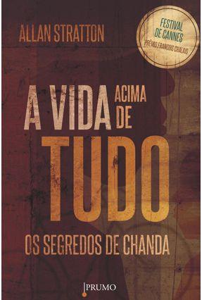 A Vida Acima de Tudo - Segredos de Chanda - Stratton,Allan pdf epub