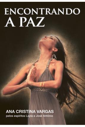 Encontrando a Paz - Vargas,Ana Cristina pdf epub