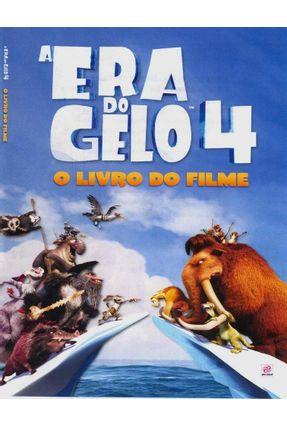A Era do Gela 4 - o Livro do Filme - Vários Autores   Nisrs.org