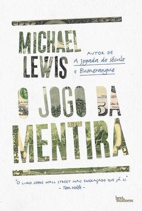 O Jogo da Mentira - Nova Ortografia - Lewis,Michael   Hoshan.org