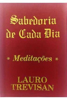 Sabedoria de Cada Dia - Trevisan,Lauro | Nisrs.org