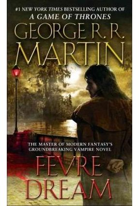 Fevre Dream - George R R Martin   Tagrny.org