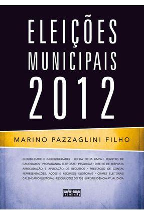 Eleições Municipais 2012 - Pazzaglini Filho,Marino | Hoshan.org