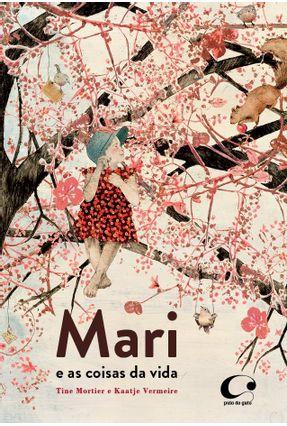 Mari e As Coisas da Vida - Mortier,Tine pdf epub