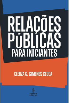 Relações Públicas Para Iniciantes - Cesca,Cleuza G. Gimenes pdf epub