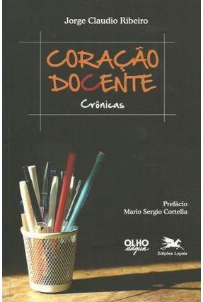 Coração Docente - Ribeiro,Jorge Claudio | Hoshan.org