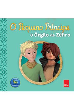 O Pequeno Príncipe - o Órgão de Zefiro - Editora Leya   Hoshan.org