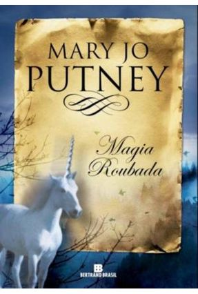 Magia Roubada - Putney,Mary Jo pdf epub
